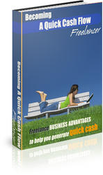 Becoming A Quick Cash Flow Freelancer