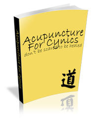 Acupuncture For Cynics
